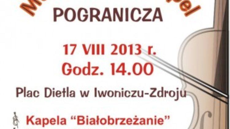 17 sierpnia – Muzykowanie Kapel Pogranicza w Iwoniczu-Zdroju