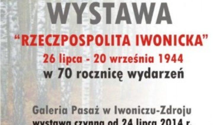 """Wystawa """"Rzeczpospolita iwonicka"""""""