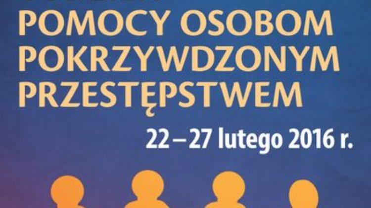 """""""Tydzień Pomocy Osobom Pokrzywdzonym Przestępstwem"""" 22 – 27 lutego 2016r."""