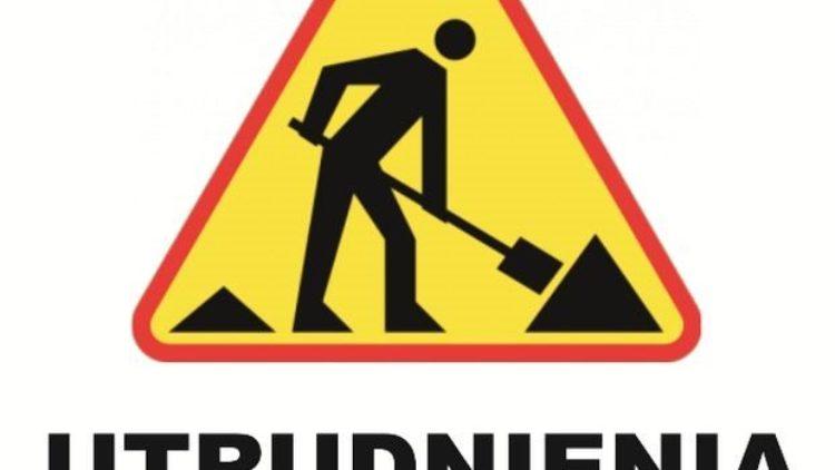 Uwaga ! Utrudnienia w ruchu drogowym