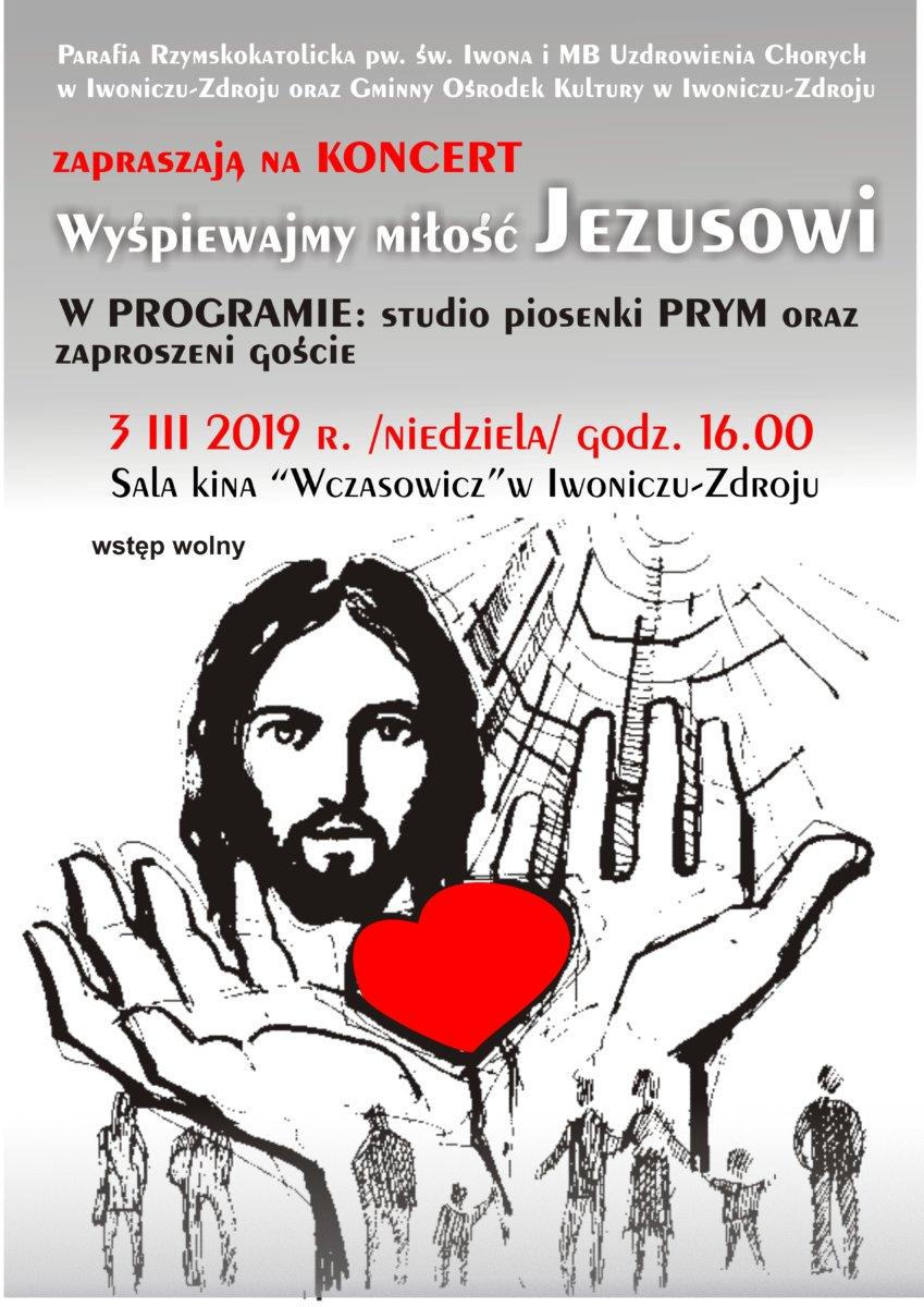 """Koncert """"Wyśpiewajmy miłość Jezusowi"""""""