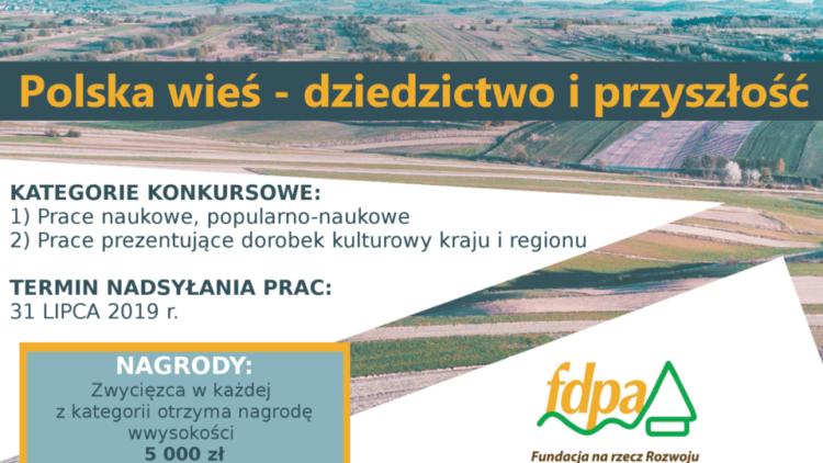 """XI edycja konkursu """"Polska wieś – dziedzictwo i przyszłość"""""""