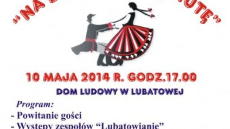 """"""" Na Lubatowską Nutę"""""""