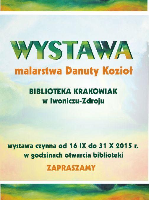 plakat wystawa  Danuta Kozioł