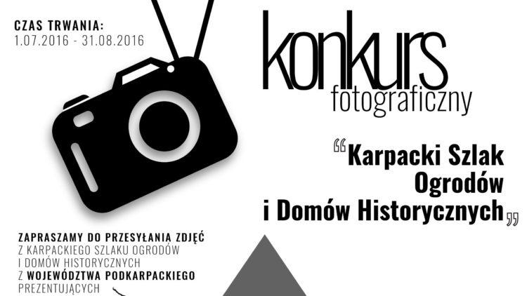 """KONKURS FOTOGRAFICZNY """"KARPACKI SZLAK OGRODÓW I DOMÓW HISTORYCZNYCH""""!!!"""