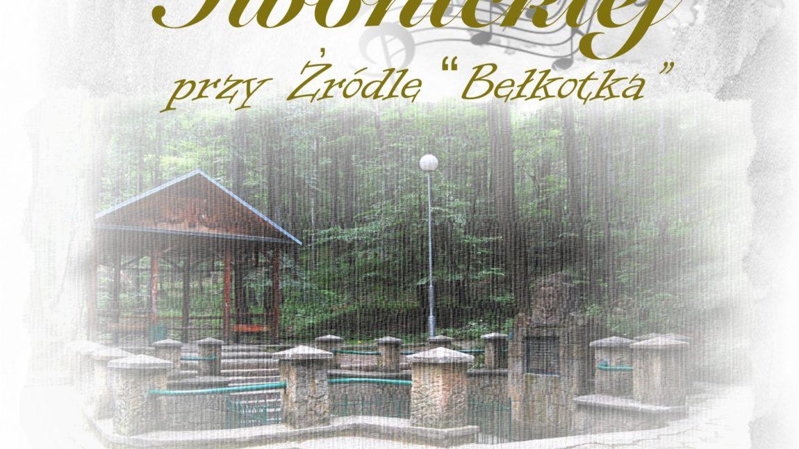 Wieczór muzyki i poezji Iwonickiej przy źródle Bełkotka