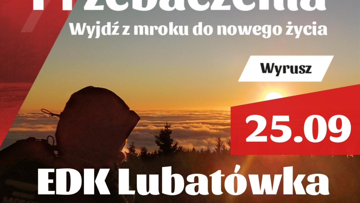 IV edycja Ekstremalnej Drogi Krzyżowej Lubatówka  – 25.09.2020r.