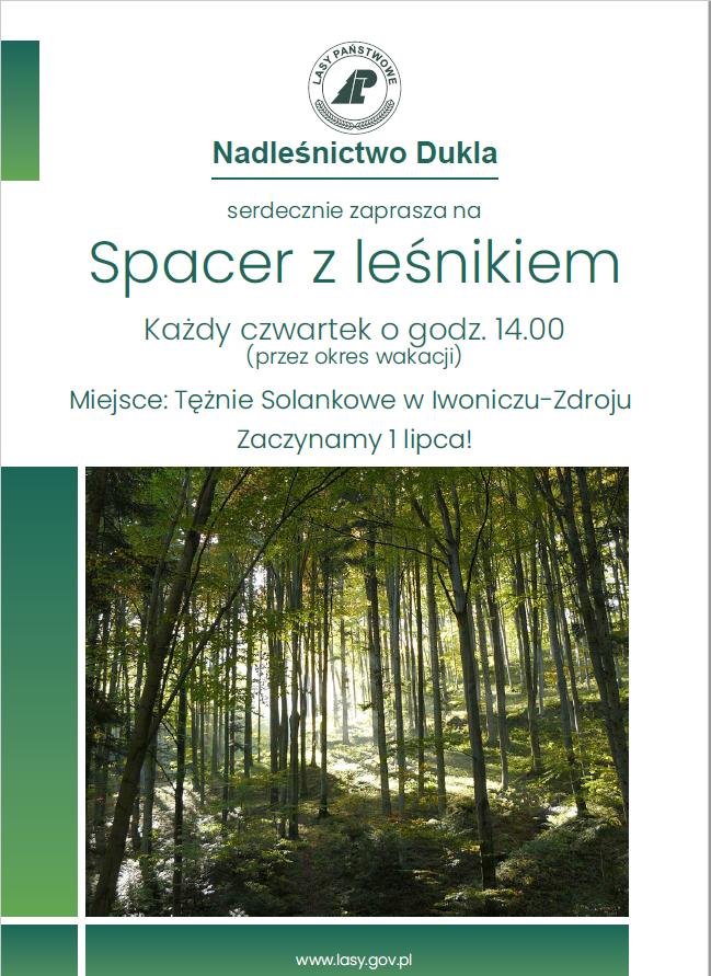 Serdecznie zapraszamy na Spacer z Leśnikiem: w każdy czwartek o godz. 14.00