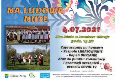 Na Ludową Nutę – 4 lipca / niedziela/ Plac Dietla w Iwoniczu-Zdroju – ZAPRASZAMY !