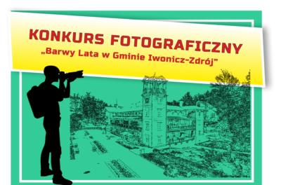 """Konkurs Fotograficzny """"Barwy Lata w Gminie Iwonicz-Zdrój"""""""
